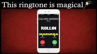 Best iphone Ringtone of Calvin Harris's Rollin - Marimba Remix Ringtone