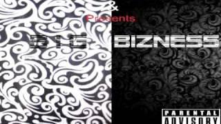 Big Bizness - 11 - Never Fall