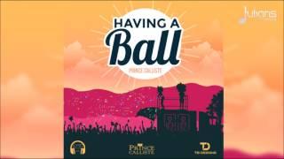 "Prince Calliste - Having A Ball ""2017 Soca"" (Trinidad)"