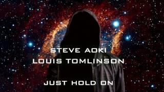 Nightcore - Steve Aoki ft Louis Tomlinson - Just Hold On