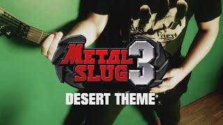 Metal Slug 3 - Desert theme [COVER]