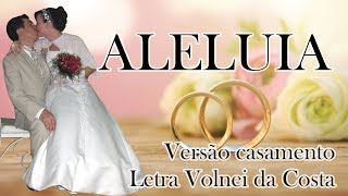 Aleluia (Versão Casamento)