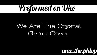 We are the Crystal Gems-Cover