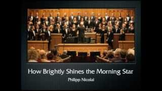 Nicolai: How Brightly Shines the Morning Star (The Hastings College Choir)