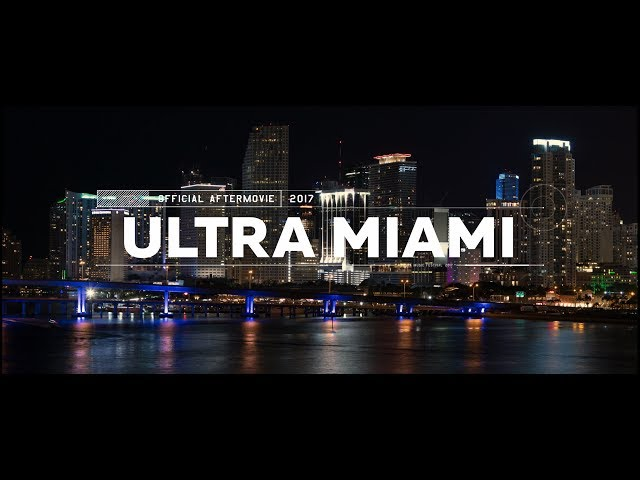 Official Aftermovie Ultra Music Festival Miami 2017
