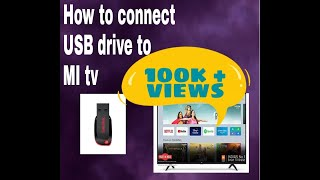 How to connect usb drive to MI tv .