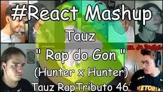 "#React Mashup: Tauz "" Rap do Gon "" (Hunter x Hunter) 