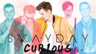 Swayday - Curious