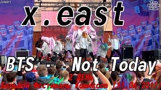 BTS -  Not Today dance cover by x.east [2 ДЕНЬ Большого Фестиваля Комиксов (11.06.2017)]6]