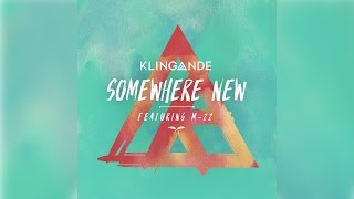 Klingande - Somewhere New Feat. M-22 [Official]