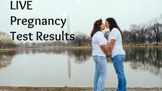 Lesbian Couple TTC | Live Pregnancy Test Results | IVF