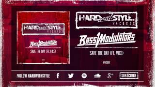 Bass Modulators ft. Vice - Save The Day [HWS007]