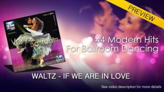 SLOW WALTZ | Dj Ice - If We Are In Love (from The Classics) (29 BPM)