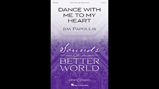 Dance With Me to My Heart - by Jim Papoulis