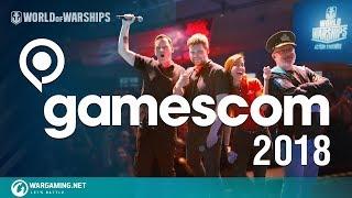 gamescom 2018   World of Warships