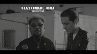 G-Eazy X Carnage - Guala (Instrumental)