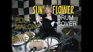 Sunflower - Post Malone, Swae Lee [Drum Cover Video]