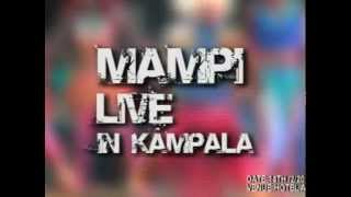 Mampi In Uganda Live Full Concert Now Available On DVD 2013