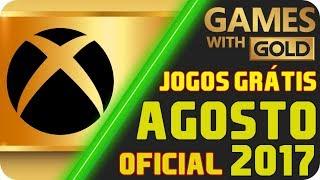 OFICIAL - Jogos Grátis Xbox LIVE Gold AGOSTO 2017