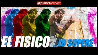 EL FISICO - Lo Superé (Video Oficial by Rou Roff) Cubaton - Reggaeton 2018