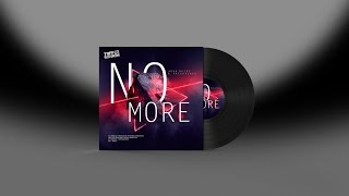 John Okins & PressPlays - No More (OUT NOW)