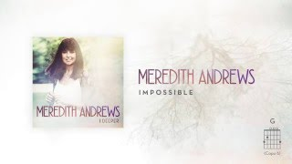 Meredith Andrews - Impossible [Official Lyric Video] w/ chords
