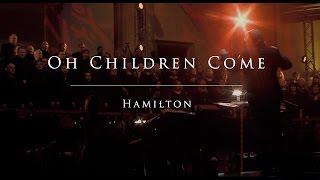 Oh Children Come