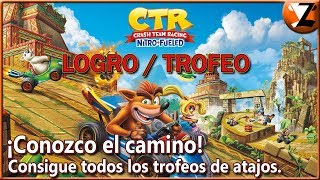 Crash Team Racing Nitro-Fueled: Logro / Trofeo ¡Conozco el camino! (I know the way!)