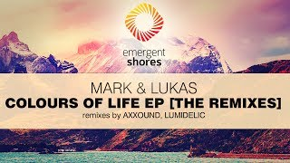 Mark & Lukas - The Echo of the Mountains (Lumidelic Remix)