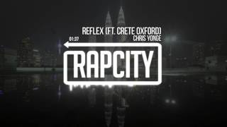 Chris Yonge - Reflex (feat. Crete Oxford)