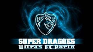 Cânticos Super Dragões - Toda a curva a cantar por ti