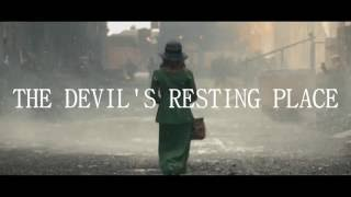 """The Devil's Resting Place"" Story Trailer"