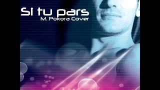 SI TU PARS - M. Pokora Cover