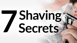 7 Shaving Secrets | Best Shave Of Your Life | Grooming Tips For Smooth Shave width=