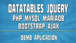 DATATABLES JQUERY PHP MYSQL 02: Demo Ajax Bootstrap Crud
