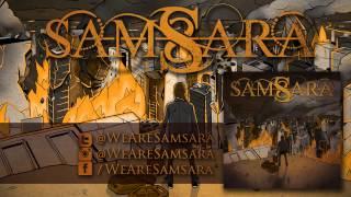 """Samsara """"Rage"""""""