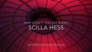 "SCILLA HESS - ""Why Don't You Do Right"" Live performance at Pour Vous Los Angeles"