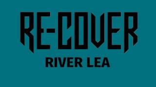 Adele - River Lea (Re-Cover Version)