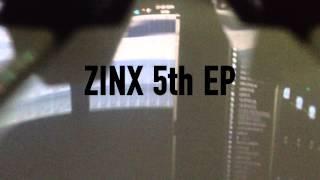 ZINX 5th EP COMING SOON