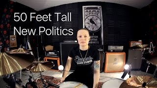 New Politics - 50 Feet Tall (drum cover by Vicky Fates)