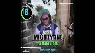 Mighty 1ne - Cya Crack Mi Code (Official Audio) | Teamblue Ent. | Ghetto Concept | 21st Hapilos