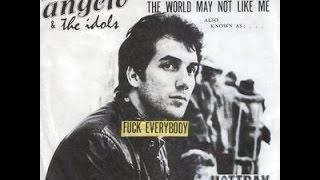 Fuck Everybody - Mike Angelo & The Idols