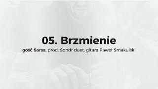 KęKę - Brzmienie  gość Sarsa, prod. Sondr duet, gitara Paweł Smakulski