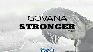Govana (Deablo) - Stronger [Blue River Riddim] April 2017