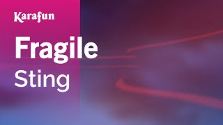 Karaoke Fragile - Sting *