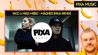 Rico x Miss Mood - Mágnes (Official Pixa Remix)