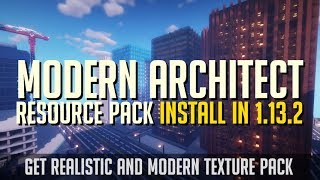 How to get modern texture pack in minecraft 1 13 2 download