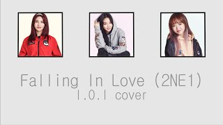 [COVER] Falling In Love (2NE1) - I.O.I [HAN/ROM/ENG COLOR CODED LYRICS]