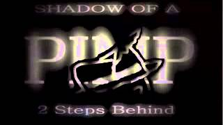 """""""SHADOW Of A PIMP 2 STEPS BEHIND"""" A New Doc Trailer"""