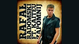 Rafał Radomski feat. Kaiteu - Zapomnij